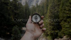 overlearning - be developer